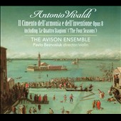 Vivaldi: Il Cimento dell'Armonia e dell'Inventione Op. 8; The Four Seasons / Avison Ens.