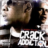 DJ Bobby Black: Crack Addiction NY [PA]