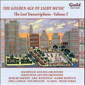 The Golden Age of Light Music: The Lost Transcriptions, Vol. 3