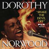 Dorothy Norwood: Shake the Devil Off