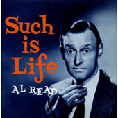 Al Read: Such is Life