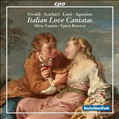 Italian Love Cantatas by Steffani, Vivaldi, Scarlatti