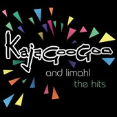Kajagoogoo/Limahl: Kajagoogoo and Limahl: The Hits *