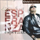 Elvis Martinez Smith: Esperanza