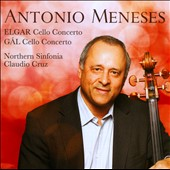 Hans Gál, Edward Elgar: Cello Concertos / Antonio Meneses, cello