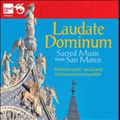 Laudate Dominum - works for choir by Biffi, Croce, Gabrieli, Galuppi, Lotti, Monteverdi et al. / Antonio Lotti Vocal Ens.