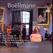 Leon Bo&#235;llmann: Piano Trio Op. 19; Piano Quartet, Op. 10; Two Pieces, Op. 31 / G&eacute;rard Causs&eacute;, viola; Trio Parnassus