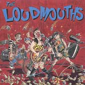 Loudmouths: The Loudmouths *