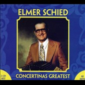 Elmer Scheid: Concertina's Greatest