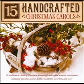 Various Artists: 15 Handcrafted Christmas Carols