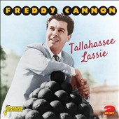 Freddy Cannon: Tallahassee Lassie *