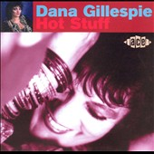 Dana Gillespie: Hot Stuff