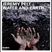 Jeremy Pelt: Water and Earth
