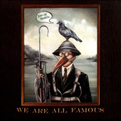 Jim of Seattle: We All Are Famous [Digipak]