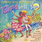 Various Artists: Island in the Sun: History of Caribbean Music
