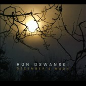 Ron Oswanski: December's Moon [Digipak]