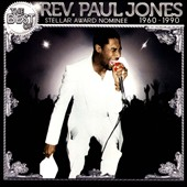 Rev. Paul Jones: The  Best of Reverend Paul Jones: 1960-1990 *