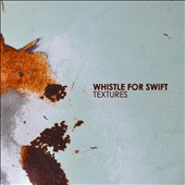 Whistle For Swift: Textures