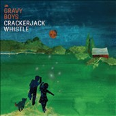 Gravy Boys: Crackerjack Whistle