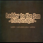 The Naturals: Ladder To The Sun