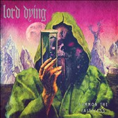 Lord Dying: Summon the Faithless