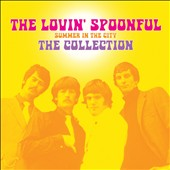 The Lovin' Spoonful: Summer in the City: The Collection