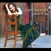 Judy Wexler: What I See [Digipak]