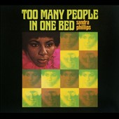 Sandra Phillips: Too Many People in One Bed [Digipak]