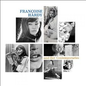 Various Artists: Françoise Hardy and Her Contemporaries