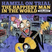 Hamell on Trial: The Happiest Man in the World [Digipak] *