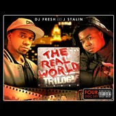 DJ Fresh (Rap)/J. Stalin: The Real World Trilogy [Box] [PA]