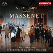 Massenet: overtures and ballet music / Truls Mork, cello; Neeme Järvi