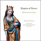 Heinrich Laufenberg (c.1390-1460) 'Kingdom of Heaven' - songs & instrumental pieces / Jane Achtman, Agnieszka Budzinska-Bennett, Marc Lewon