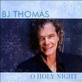 B.J. Thomas: O Holy Night [EP] *