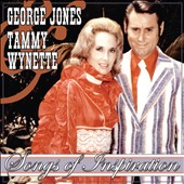 George Jones/George Jones & Tammy Wynette/Tammy Wynette: Songs of Inspiration *