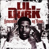 Lil Durk: Remember My Name [Clean]