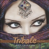 Phil Thornton: Tribale