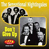 The Sensational Nightingales: Don't Give Up