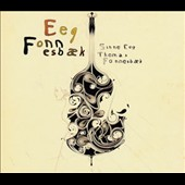 Sinne Eeg/Thomas Fonnesbæk: Eeg Fonnesbaek [Digipak]