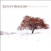 Kenny Rogers: Once Again It's Christmas *
