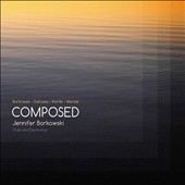 Composed - works by Jennifer Borkowski, Debussy, Shirish Korde & Marin Marais / Jennifer Borkowski, flute & electronics
