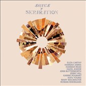 Songs of Separation: Songs of Separation [Slipcase]
