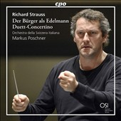 Richard Strauss: Der Burger als Edelmann, orchestral suite; Duett-Concertino for clarinet, bassoon, strings & harp / Corrado Giuffredi, clarinet; Alberto Biano, bassoon