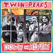 Twin Peaks (Chicago): Down in Heaven [Digipak]