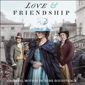 Love & Friendship [Original Motion Picture Soundtrack]