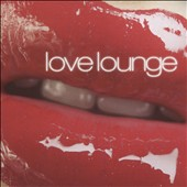 Various Artists: Love Lounge