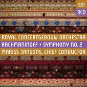 Rachmaninoff: Symphony No. 2 / Mariss Jansons, Royal Concertgebouw Orchestra
