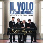 Il Volo (Italy)/Plácido Domingo (Tenor Vocals): Notte Magica: A Tribute to the Three Tenors