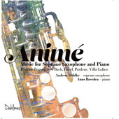Animé: Music for Soprano Saxophone and Piano