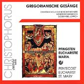 Gregorian Chants - Pentecost, Eucharist, St. Mary